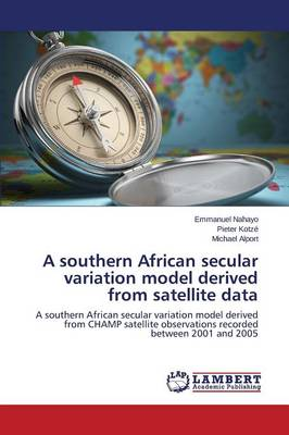 A Southern African Secular Variation Model Derived from Satellite Data (Paperback)