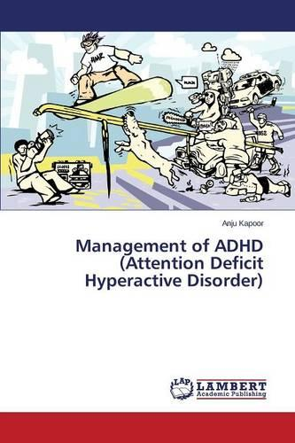 Management of ADHD (Attention Deficit Hyperactive Disorder) (Paperback)