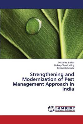 Strengthening and Modernization of Pest Management Approach in India (Paperback)