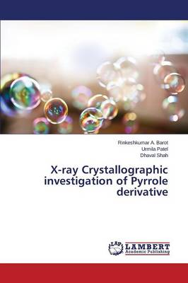 X-Ray Crystallographic Investigation of Pyrrole Derivative (Paperback)