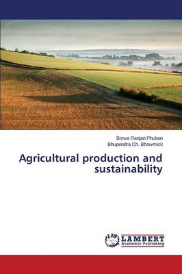 Agricultural Production and Sustainability (Paperback)
