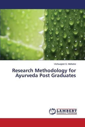 Research Methodology for Ayurveda Post Graduates (Paperback)