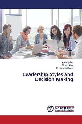 Leadership Styles and Decision Making (Paperback)