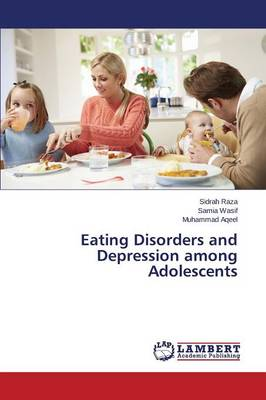 Eating Disorders and Depression Among Adolescents (Paperback)