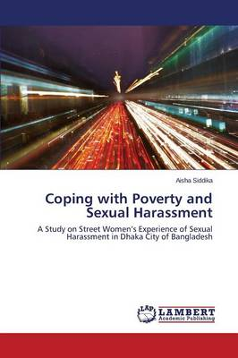 Coping with Poverty and Sexual Harassment (Paperback)
