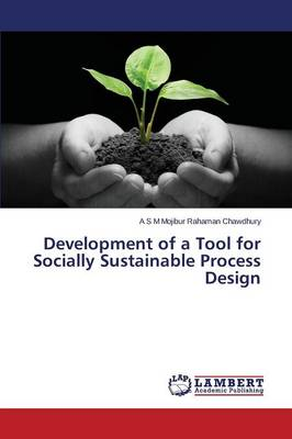 Development of a Tool for Socially Sustainable Process Design (Paperback)
