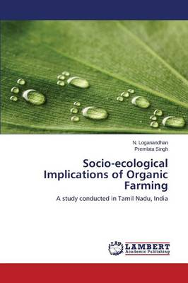 Socio-Ecological Implications of Organic Farming (Paperback)