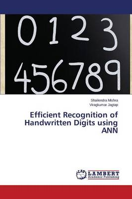 Efficient Recognition of Handwritten Digits Using Ann (Paperback)