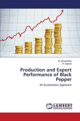 Production and Export Performance of Black Pepper (Paperback)
