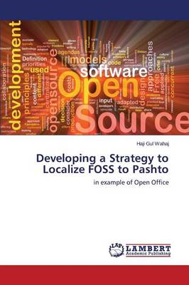 Developing a Strategy to Localize Foss to Pashto (Paperback)