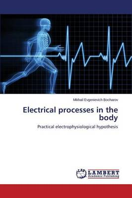 Electrical Processes in the Body (Paperback)