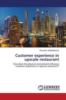 Customer Experience in Upscale Restaurant (Paperback)