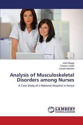 Analysis of Musculoskeletal Disorders Among Nurses (Paperback)