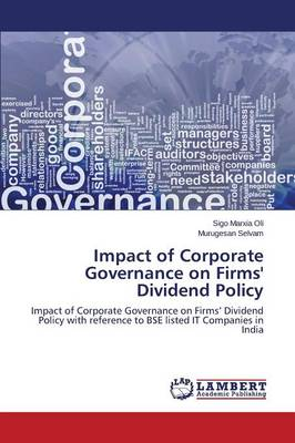 Impact of Corporate Governance on Firms' Dividend Policy (Paperback)