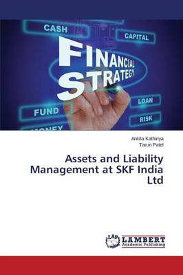 Assets and Liability Management at Skf India Ltd (Paperback)