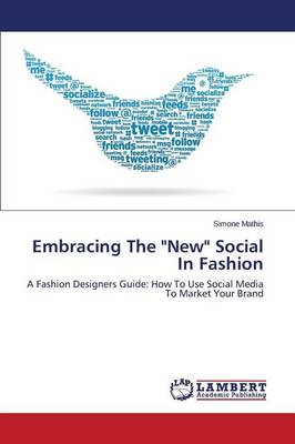 Embracing the New Social in Fashion (Paperback)