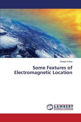 Some Features of Electromagnetic Location (Paperback)