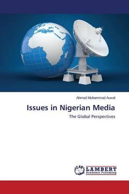 Issues in Nigerian Media (Paperback)