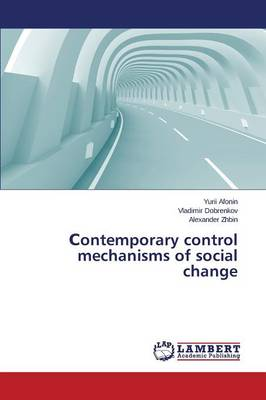 Ontemporary Control Mechanisms of Social Change (Paperback)