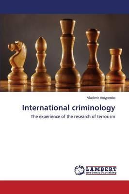 International Criminology (Paperback)