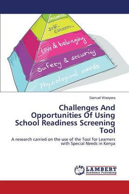 Challenges and Opportunities of Using School Readiness Screening Tool (Paperback)