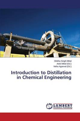 Introduction to Distillation in Chemical Engineering (Paperback)