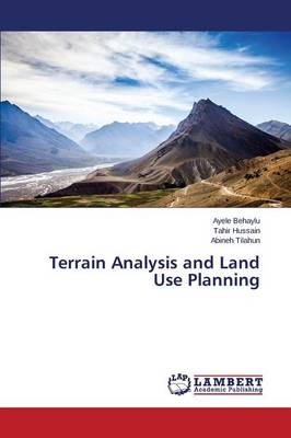 Terrain Analysis and Land Use Planning (Paperback)