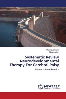 Systematic Review Neurodevelopmental Therapy for Cerebral Palsy (Paperback)
