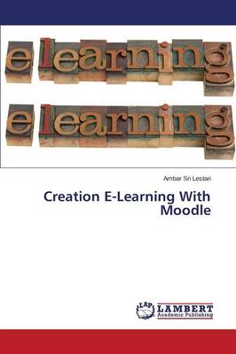 Creation E-Learning with Moodle (Paperback)