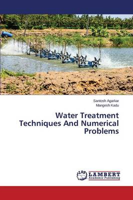 Water Treatment Techniques and Numerical Problems (Paperback)