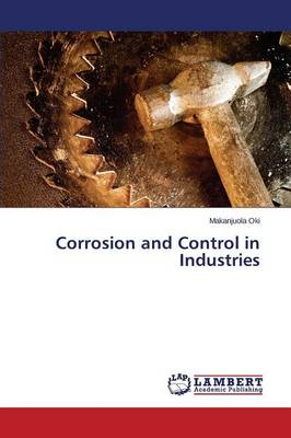 Corrosion and Control in Industries (Paperback)