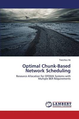 Optimal Chunk-Based Network Scheduling (Paperback)