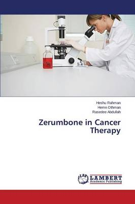 Zerumbone in Cancer Therapy (Paperback)