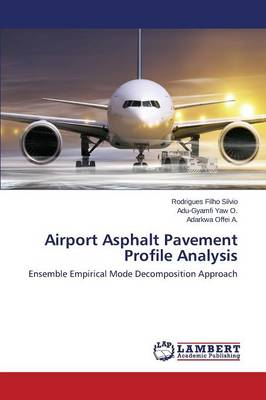 Airport Asphalt Pavement Profile Analysis (Paperback)