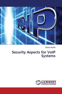 Security Aspects for Voip Systems (Paperback)