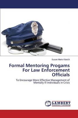 Formal Mentoring Progams for Law Enforcement Officials (Paperback)