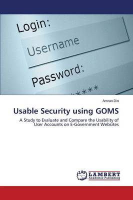 Usable Security Using Goms (Paperback)
