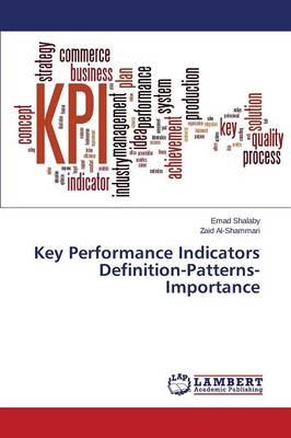Key Performance Indicators Definition-Patterns- Importance (Paperback)