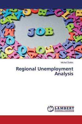 Regional Unemployment Analysis (Paperback)