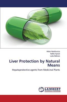 Liver Protection by Natural Means (Paperback)