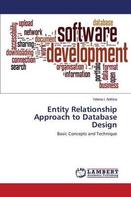 Entity Relationship Approach to Database Design (Paperback)