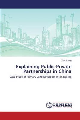 Explaining Public-Private Partnerships in China (Paperback)