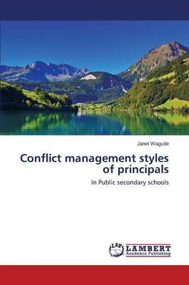 Conflict Management Styles of Principals (Paperback)