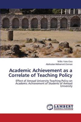 Academic Achievement as a Correlate of Teaching Policy (Paperback)