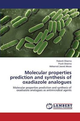Molecular Properties Prediction and Synthesis of Oxadiazole Analogues (Paperback)