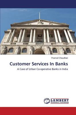 Customer Services in Banks (Paperback)