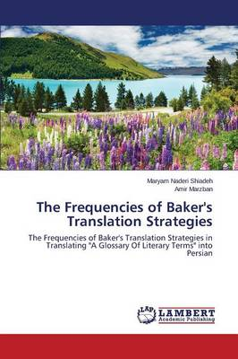 The Frequencies of Baker's Translation Strategies (Paperback)