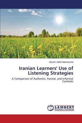 Iranian Learners' Use of Listening Strategies (Paperback)