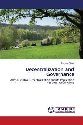 Decentralization and Governance (Paperback)