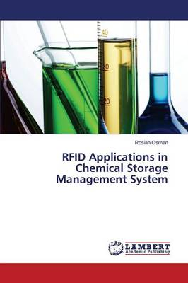 Rfid Applications in Chemical Storage Management System (Paperback)